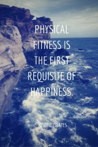 Pilates quote_happinessrequisite_pinterest.com-image